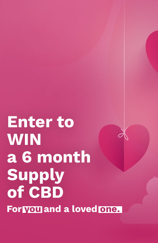 Enter For A Chance to Win A Six Month Supply of CBD For You and a Loved One!